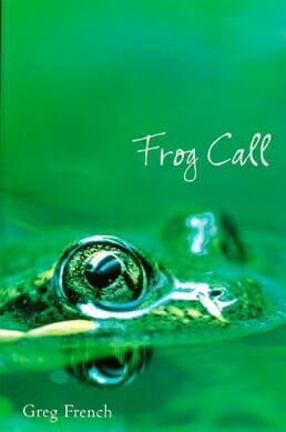 Frog Call - Greg French (2002) Autographed