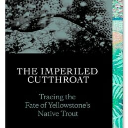 The Imperiled Cutthroat - Greg French